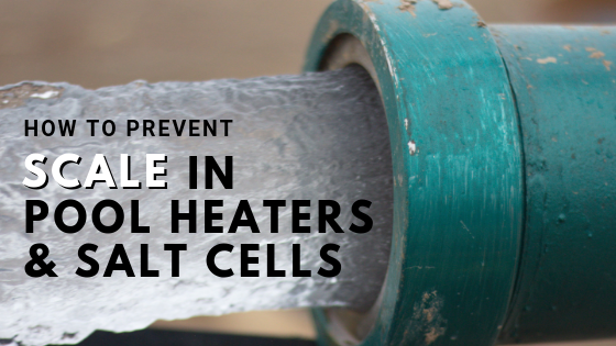 how to prevent scale in pool heaters