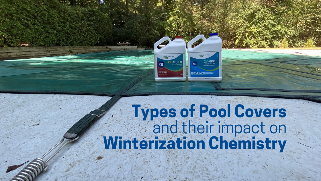 pool covers, pool winterization, pool safety cover, orenda pool chemistry, orenda pool