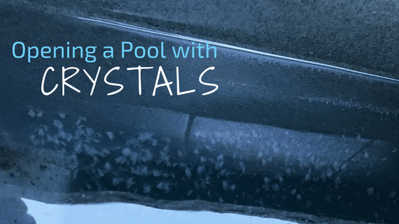 Opening-a-Poolwith-Crystals
